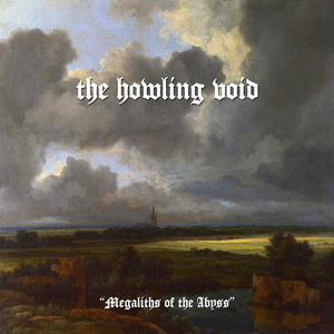 THE HOWLING VOID - Megaliths of the Abyss - DIGI-CD