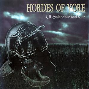 HORDES OF YORE - Of Splendour And Ruin - CD