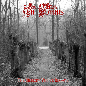 IN SOMNIS - The Memory You've Become - DIGI-CD
