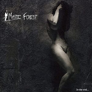 MYSTIC FOREST - In The End... - DIGISLEEVE-CD