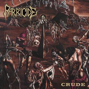 PARRICIDE - Crude - CD