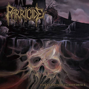PARRICIDE - Fascination of Indifference - CD