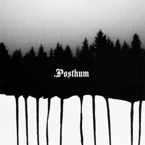 "POSTHUM - .Posthum - GATEFOLD 12""LP"