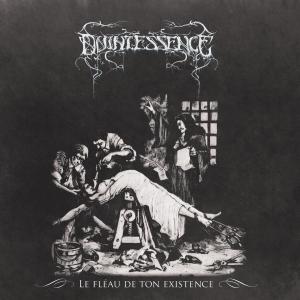 QUINTESSENCE - Le Fléau de ton Existence - CD