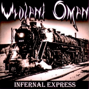 VIOLENT OMEN - Infernal Express - CD