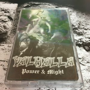 VALHALLA - Power & Might - TAPE