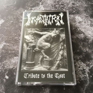 INCANTATION - Tribute to the Goat - TAPE