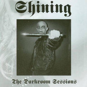 SHINING - The Darkroom Sessions - CD