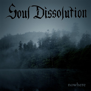 SOUL DISSOLUTION - Nowhere - DIGI-CD