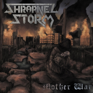 SHRAPNEL STORM - Mother War - CD