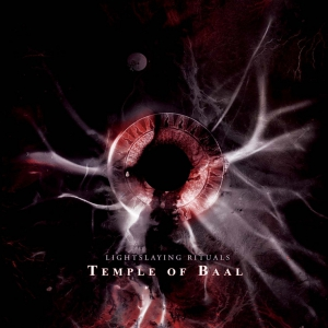 TEMPLE OF BAAL - Lightslaying Rituals - CD