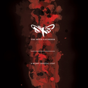 THE MOTH GATHERER - A Bright Celestial Light - CD