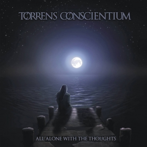 TORRENS CONSCIENTIUM - All Alone with the Thoughts - CD