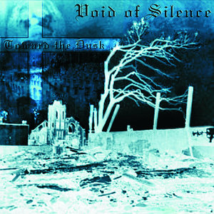 VOID OF SILENCE - Toward the Dusk - DIGI-CD