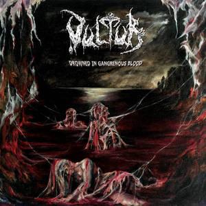 VULTUR - Drowned in Gangrenous Blood - CD