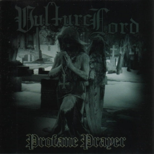 VULTURE LORD - Profane Prayer - CD