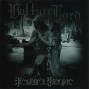 VULTURE LORD - Profane Prayer - CD