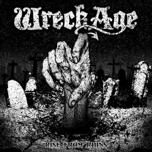 WRECKAGE - Rise from Ruins - CD