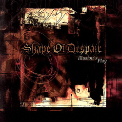SHAPE OF DESPAIR - Illusions Play - CD