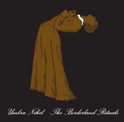 UMBRA NIHIL - The Borderland Rituals - CD